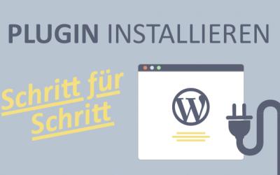 Wie installiere ich ein Plugin mit WordPress?