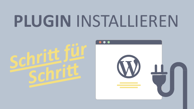 Plugin Installieren mit WordPress