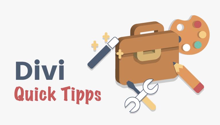 Divi Quick Tipps