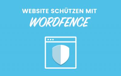 WordPress Website schützen mit dem Wordfence Security Plugin