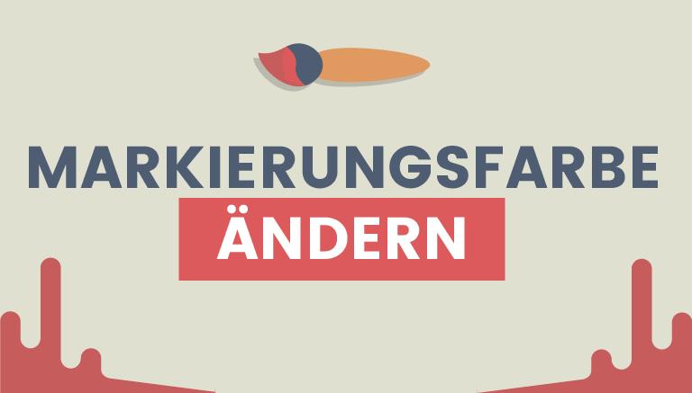 Markierungsfarbe des Textes aendern mit WordPress